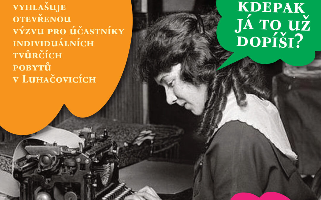 Otevřená výzva na Literární pobyty v Luhačovicích 2021 spuštěna!!!